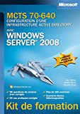 MCTS 70-640 - Configuration d'une infrastructure Active Directory avec Windows Server 2008...