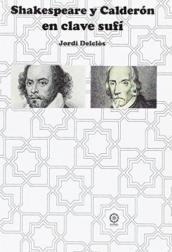 Shakespeare y Calderón en clave sufi (Blanca)