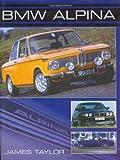 BMW Alpina (Crowood Autoclassics)