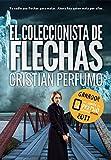 Libros PDF El coleccionista de flechas Ganador del Premio Literario de Amazon 2017 (PDF y EPUB) Descargar Libros Gratis