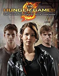 [ THE HUNGER GAMES OFFICIAL ILLUSTRATED MOVIE COMPANION BY SCHOLASTIC](AUTHOR)PAPERBACK