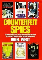 Counterfeit Spies (Nigel West intelligence library) by Nigel West (1998-02-26)