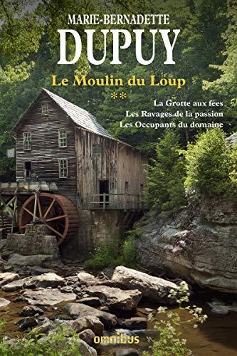 Le Moulin du Loup Tome 2 (2) par Marie-Bernadette DUPUY
