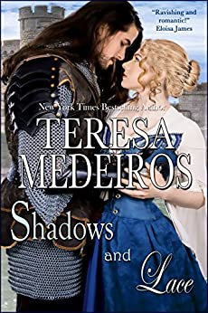 Shadows and Lace (Brides of Legend Book 1) by [Medeiros, Teresa]