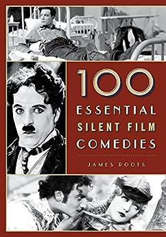 Descargar El Utorrent 100 Essential Silent Film Comedies Fariña PDF