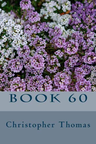 Book 60 por Mr Christopher Maxwell Thomas