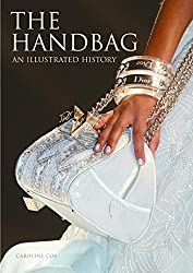The Handbag: An Illustrated History