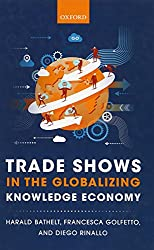 Trade Shows in the Globalizing Knowledge Economy