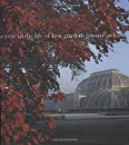Year in the Life of Kew Gardens (A Year in the Life)