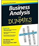 [Business Analysis For Dummies] (By: Kupe Kupersmith) [published: August, 2013]