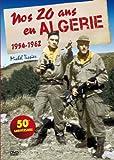Nos 20 ans en Algérie