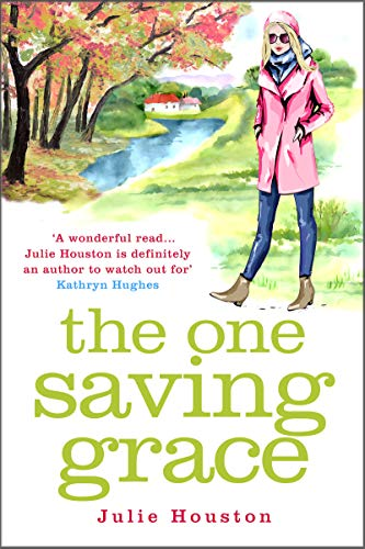 The One Saving Grace: From the author of the bestselling 'A Village Affair' (English Edition)