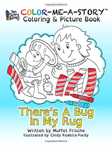 There's A Bug In My Rug (Color Me A Story) (Bug Rug)