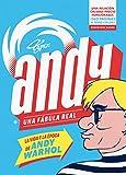 Andy. Una fábula real: La vida y la época de Andy Warhol (RESERVOIR GRÁFICA)