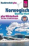 Reise Know-How Sprachführer Norwegisch - Wort für Wort plus Wörterbuch: Kauderwelsch-Band 30+