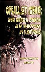 Ofullständig: Den andra boken av dikter av Timothious (Swedish Edition)