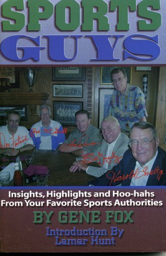 sports-guys-insights-highlights-and-hoo-hahs-from-your-favorite-sports-authorities-by-gene-fox-1999-