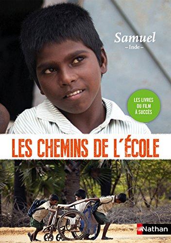 Les chemins de l'école : Samuel : Inde