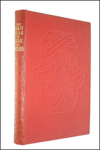 THE FIRST YEAR OF THE WAR IN PICTURES. VOL FIRST YEAR. ODHAMS PRESS. HARD BACK BOOK. 1940. VGC.