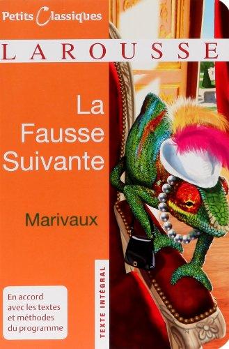 La Fausse Suivante par Pierre de Marivaux