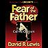 Fear of the Father: Call Me Crockett (the Crockett series Book 1)