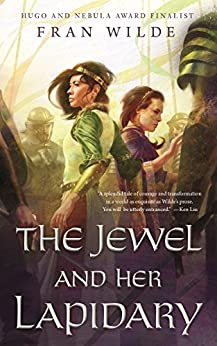 The Jewel and Her Lapidary by [Wilde, Fran]