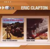 Eric Clapton: The Road to Escondido/Back Home (Audio CD)