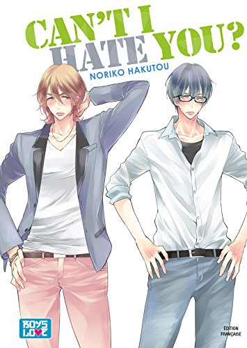 Can't i hate you - Livre (Manga) - Yaoi