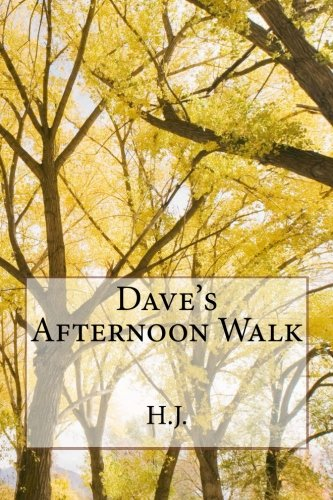Dave's Afternoon Walk