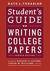 Student's Guide to Writing College Papers: Fourth Edition (Chicago Guides to Writing, Editing and Publishing)