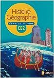 Image de Histoire Géo CE2 Vers le monde : Manuel
