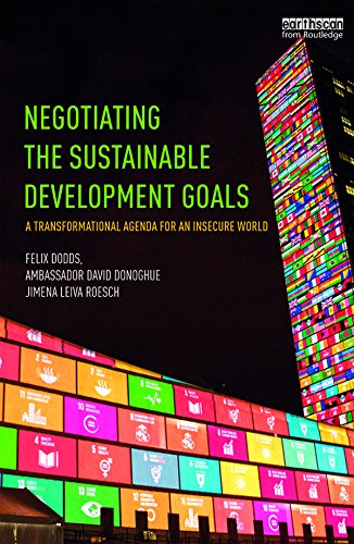 Negotiating the Sustainable Development Goals: A ...