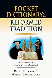 Pocket Dictionary of the Reformed Tradition (The IVP Pocket Reference Series)
