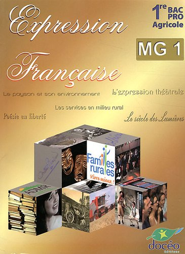 Expression française 1e Bac Pro agricole MG 1