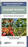 Sustainable Horticulture: Diversity, Production, and Crop Improvement
