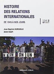 Histoire des relations internationales: De 1945 à nos jours