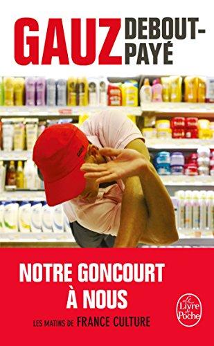 Debout-payé (Littérature) por Gauz