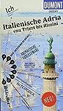 DuMont direkt Reiseführer Italienische Adria: Mit großem Faltplan - Annette Krus-Bonazza