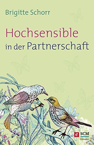 Hochsensible in der Partnerschaft (Hochsensibel 2)