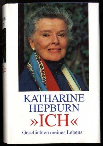 Buchseite und Rezensionen zu 'Ich. Geschichten meines Lebens.' von Katharine Hepburn