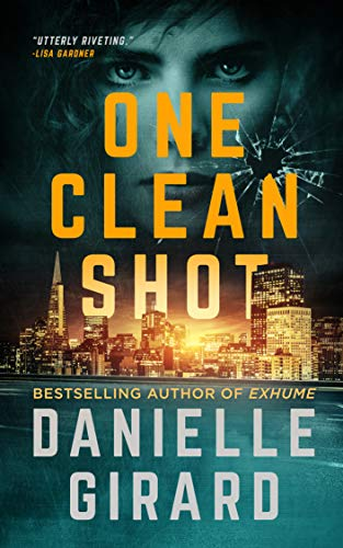 One Clean Shot: A Pulse-Pounding Serial Killer Thriller (Rookie Club Book 2) (English Edition) (Serial Killer-fiction)