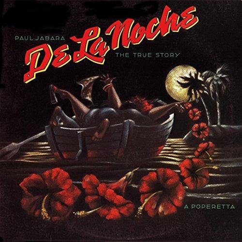 De la noche-The strue story-A poperetta (US, 1986) [Vinyl LP]