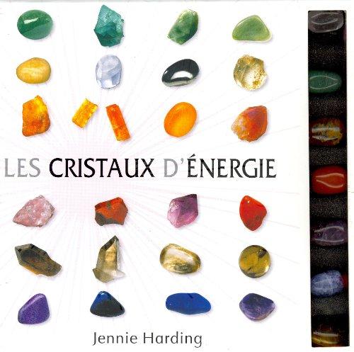 Les cristaux d'énergie par Jennie Harding