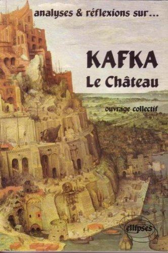 Analyses et réflexions sur Kafka, Le Château