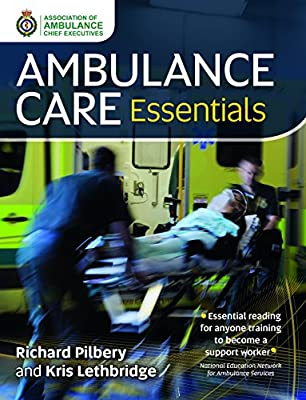 Ambulance Care Essentials by Class Publishing