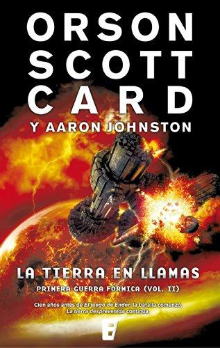 La tierra en llamas (Primera Guerra Fórmica 2): Primera Guerra Fórmica Vol. II por Orson Scott Card
