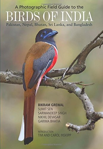 Photographic Field Guide to the Birds of India, Pakistan, Ne por Bikram Grewal