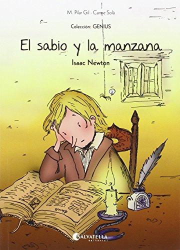 El sabio y la manzana (Isaac Newton): Genius 3 (Genius (castellano)) por M. Pilar Gil