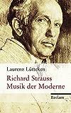 Richard Strauss: Musik der Moderne