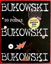 20 poemas par  Bukowski